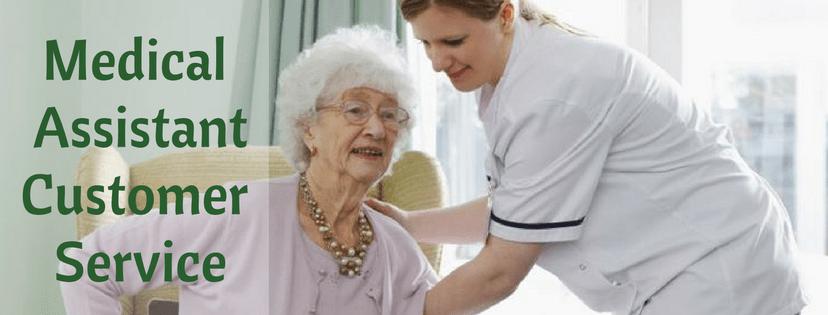 medical assistant customer service